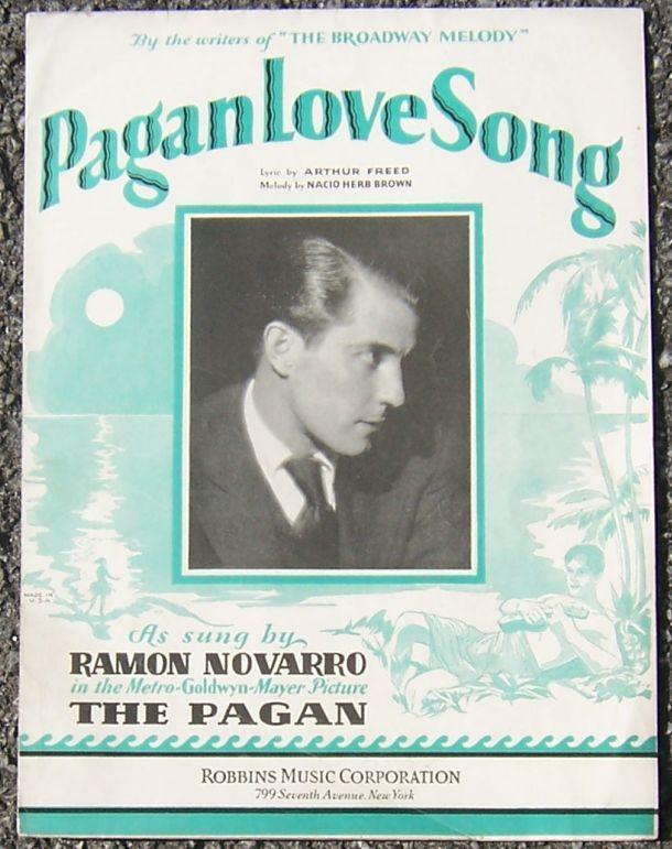 Pagan Love Song as Sung by Ramon Novarro 1929 Sheet Music