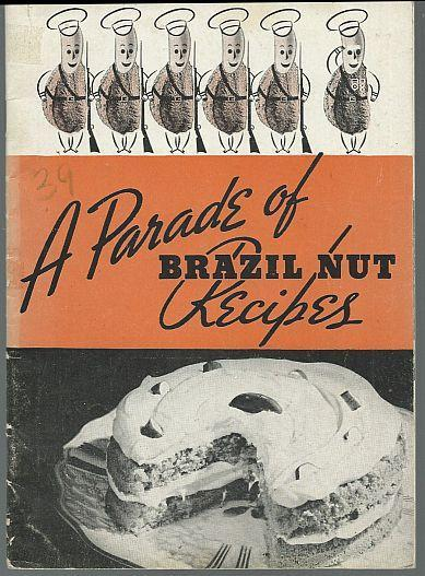 Parade of Brazil Nut Recipes Kernel Nut Of Brazil Cookbook Illustrated