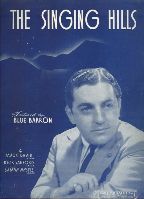 Singing Hills Featured by Blue Baron 1940 Sheet Music