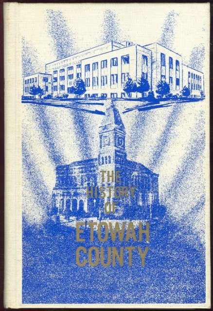 History of Etowah County, Alabama 1968 1st