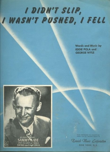 Sammy Kaye I Didn't Slip I Wasn't Pushed I Fell 1950 Sheet Music
