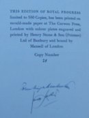 Royal Progress A Pageant of Regal Travel Signed Lmtd Edition 1953
