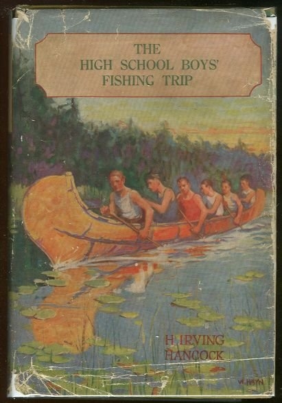 High School Boys' Fishing Trip by H. Irving Hancock DJ