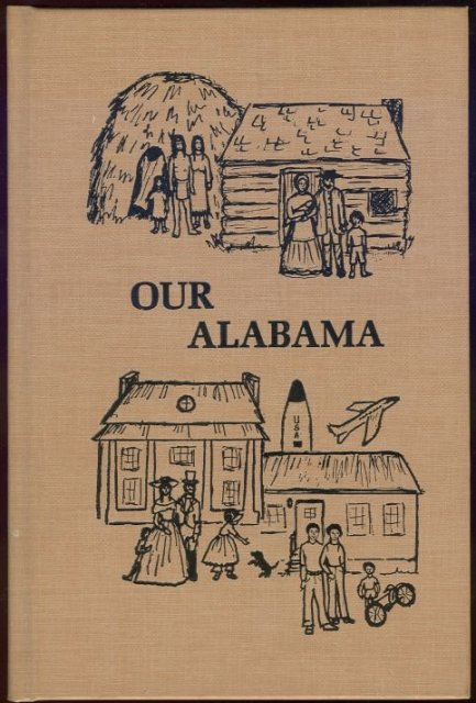 Our Alabama Yesterday and Today 1980 Southern Textbook