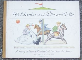 Adventures of Peter and Lotta by Elsa Beskow