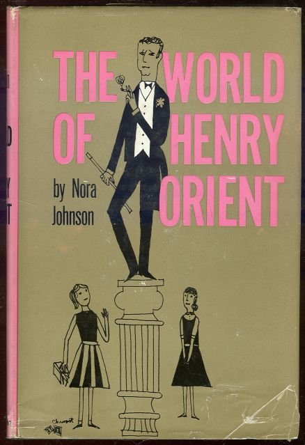 World of Henry Orient by Nora Johnson 1st edition with DJ