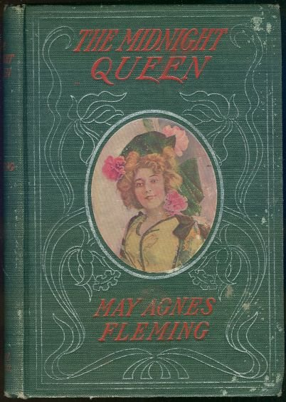 Midnight Queen by May Agnes Fleming Victorian Fiction