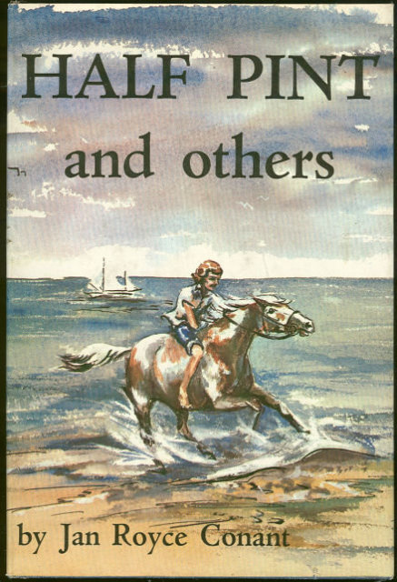 Half Pint and Others by Jan Royce Conant Horse Story