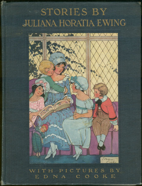 Stories by Juliana Horatia Ewing 1920 Illus Edna Cooke