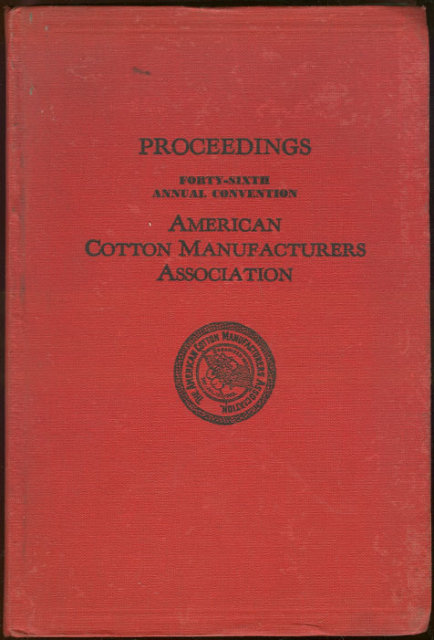 Proceedings of the 46th Annual Cotton Manufacturers