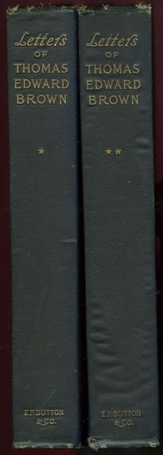 Letters of Thomas Edward Brown Author of Focsle Yarns