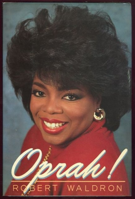 Oprah! by Robert Waldron 1st Signed Edition with DJ