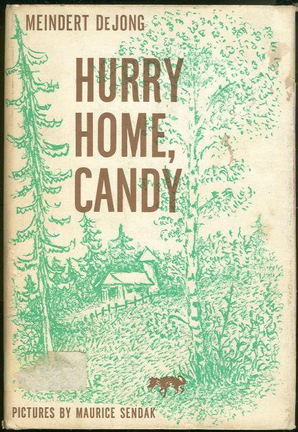 Hurry Home Candy by Meindert Dejong Sendak Illustration
