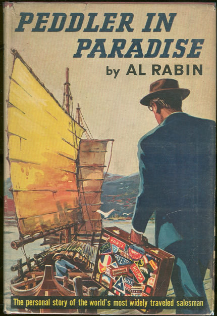 Peddler in Paradise World's Most Traveled Salesman 1st edition