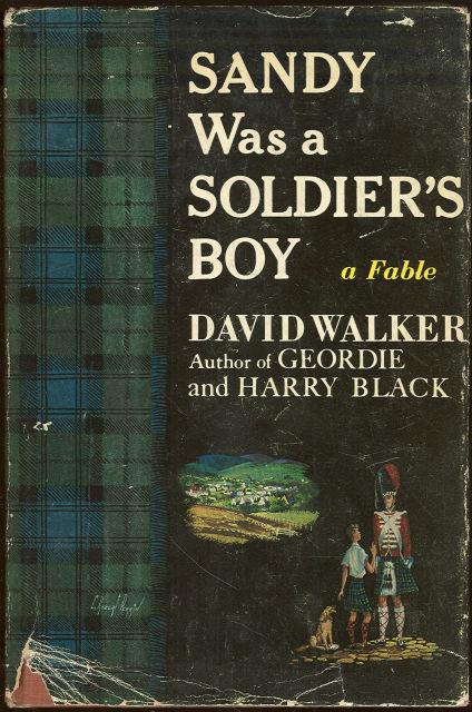Sandy Was a Soldier's Boy by David Walker 1957 1st DJ