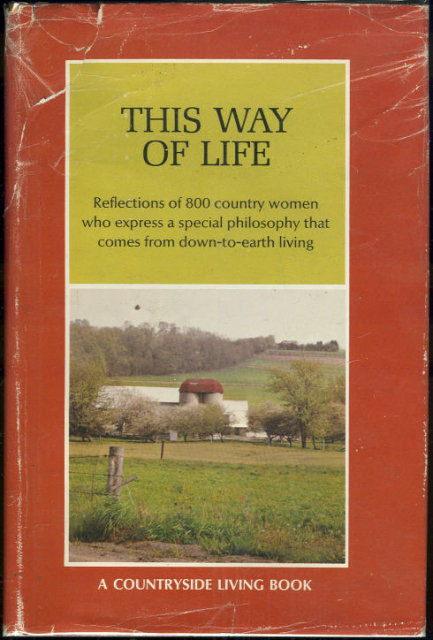 This Way of Life Farm Women Share Their Philosophy 1971