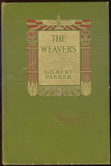 Weavers A Tale of England and Egypt 1907 First Edition