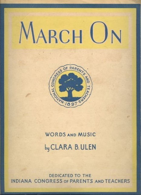 March on by Clara Ulen Parents and Teachers Congress