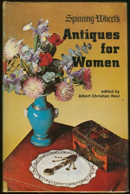 Spinning Wheel's Antiques for Women 1974 1st editon DJ