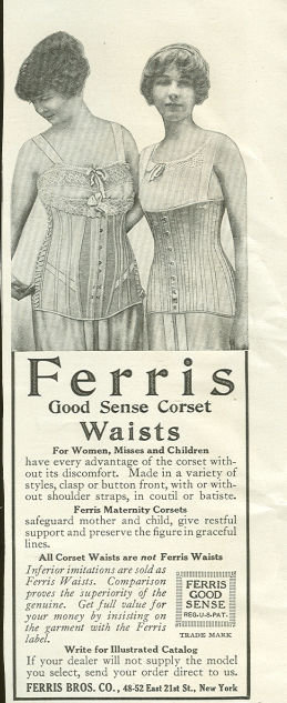 Ferris Good Sense Corset Waists 1917 Advertisement