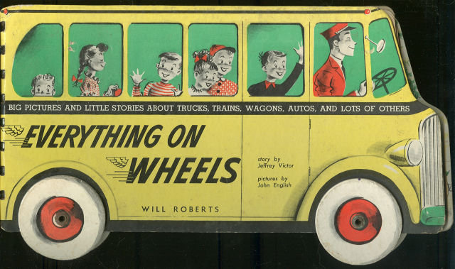 Everything On Wheels by Jeffrey Victor 1950 1st edition