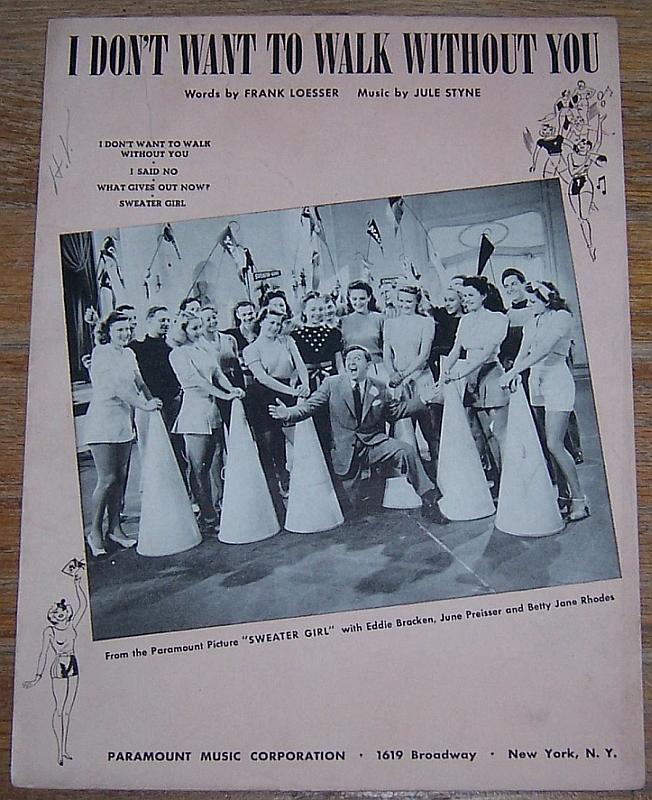 I Don't Want to Walk Without You From Sweater Girl 1941 Sheet Music