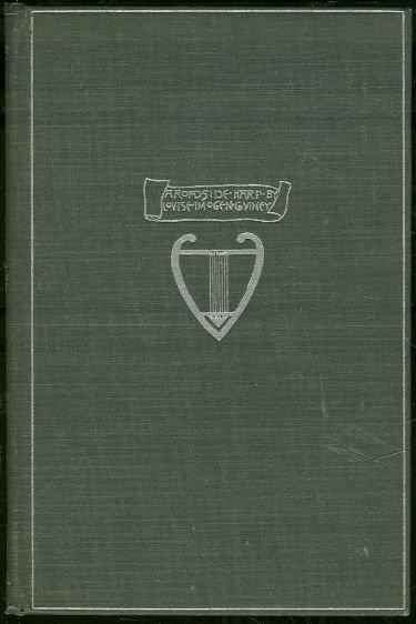 Roadside Harp A Book of Verses by Louise Imogen Guiney