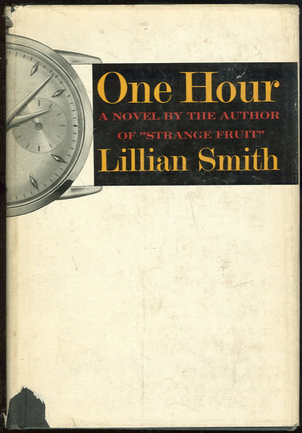 One Hour by Lillian Smith 1959 First Edition with DJ