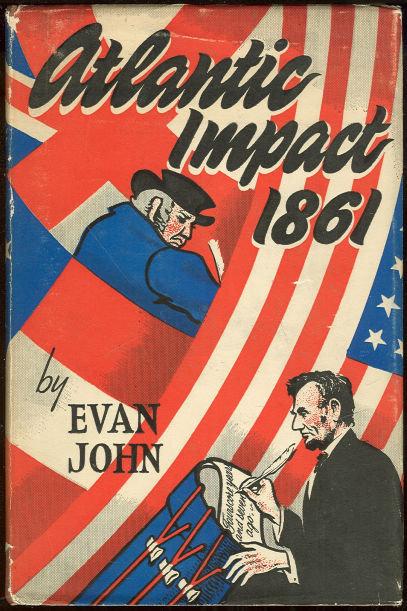 Atlantic Impact 1861 England Vs America Civil War 1st ed