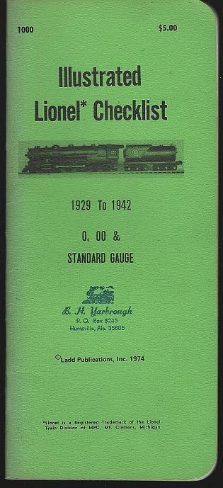 Illustrated Lionel Checklist 1929 to 1942 0, 00 and Standard Gauge 1974 Ladd