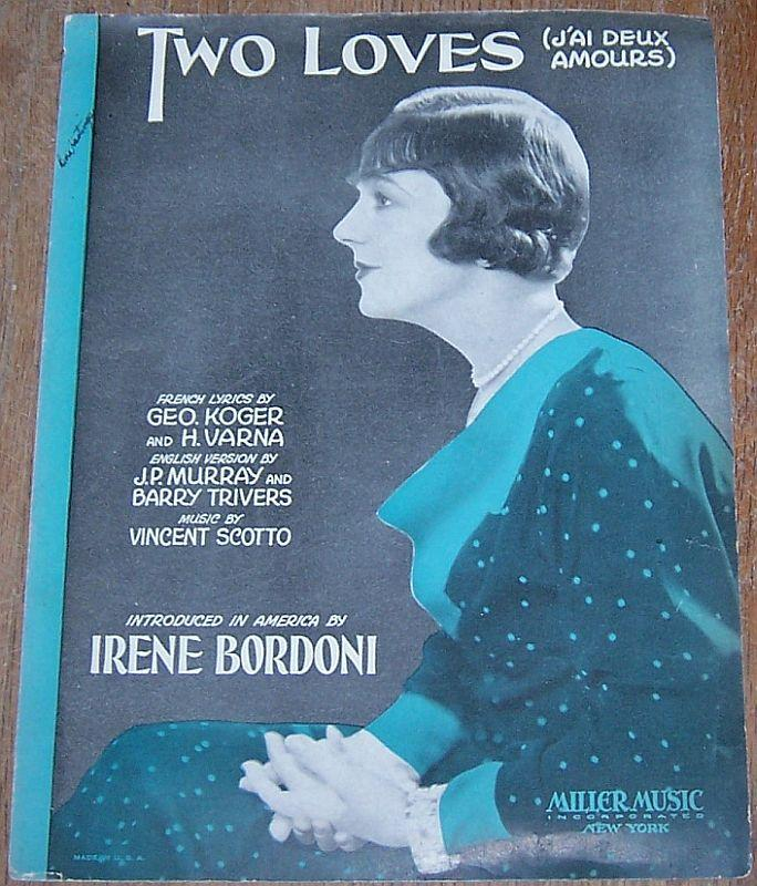 Two Loves (J'ai Deux Amours) Sung by Irene Bordoni 1931 Sheet Music