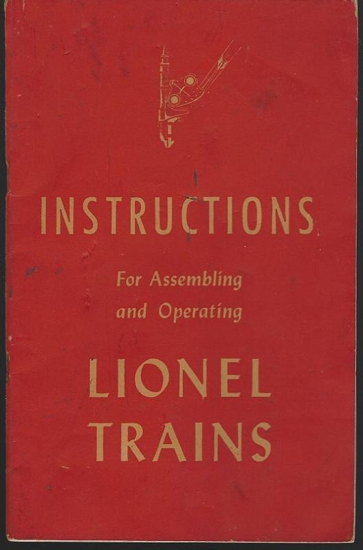 Instructions for Assembling and Operating Lionel Trains. New York. Lionel Corp. 1949. Softcover. Good. Edgewear. Creases in covers. Black and White Illustrations. 56 pages.