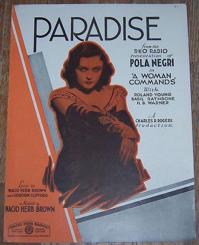 Paradise Pola Negri in A Woman Commands with Roland Young 1931 Sheet Music