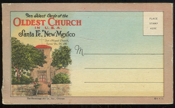 Ten Select Postcards of the Oldest Church in the U.S.A., Santa Fe, New Mexico