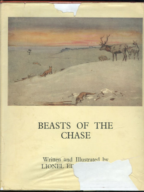 Beasts of the Chase by Lionel Edwards 1950 1st ed. DJ