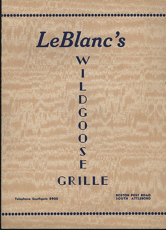 Vintage Menu for Leblanc's Wildgoose Grille, South Attleboro, Massachuttes