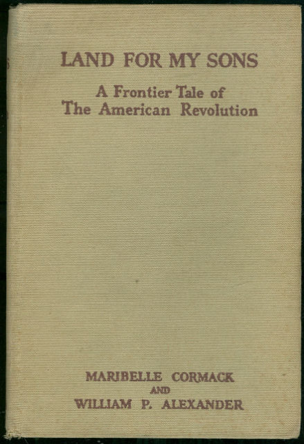 Land For My Sons American Revolution Fiction 1939 1st