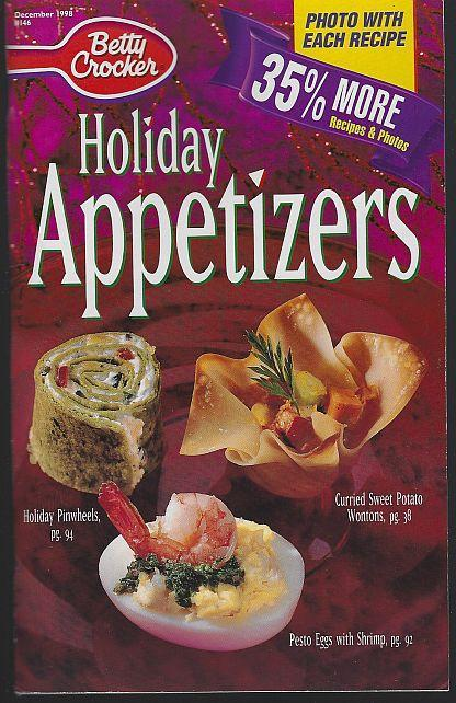 Betty Crocker Holiday Hot and Cold Appetizers December 1998 Illustrated Recipes