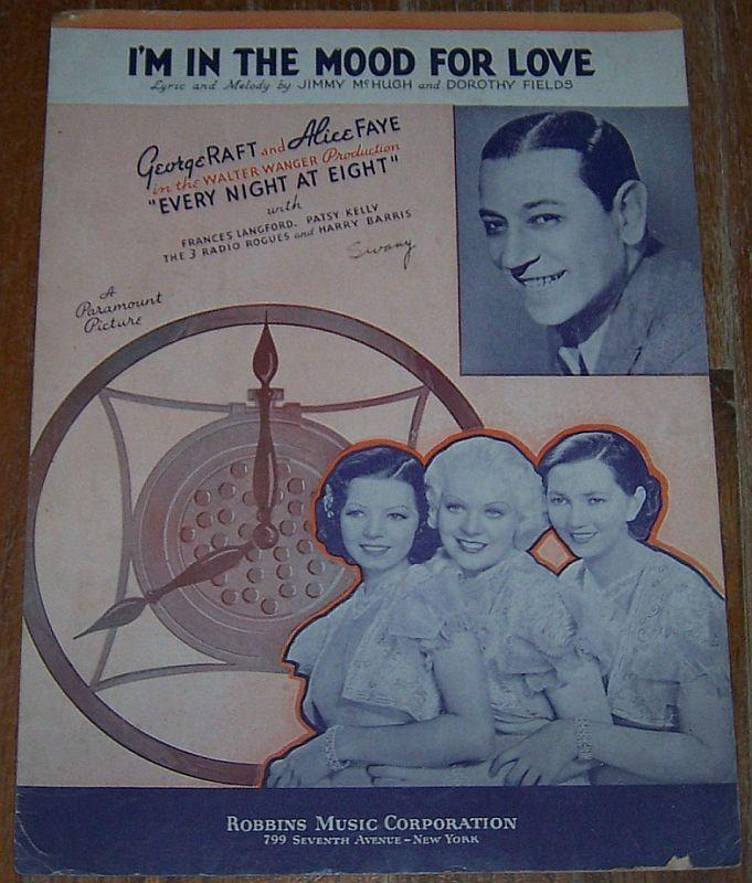 I'm in the Mood for Love From Every Night at Eight George Raft and Alice Faye