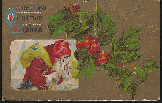 Vintage Best Christmas Wishes Postcard with Santa Claus with Toys and Holly