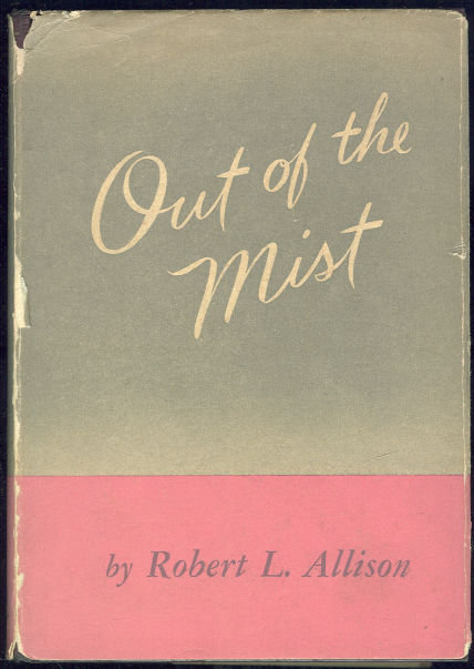 Out of the Mist by Robert Allison 1st edition with DJ