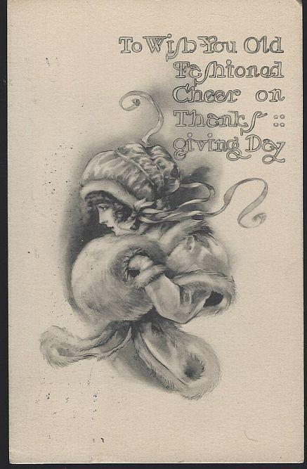Vintage Thanksgiving Day Postcard with Lovely Lady and Thanksgiving Cheer 1911