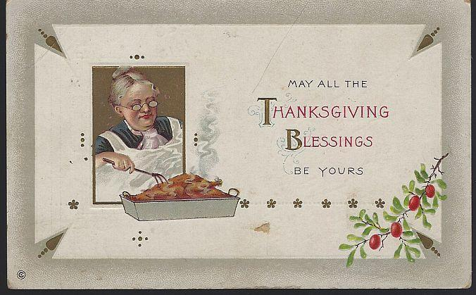 Vintage Thanksgiving Blessing Postcard with Grandmother Cooking a Turkey 1913