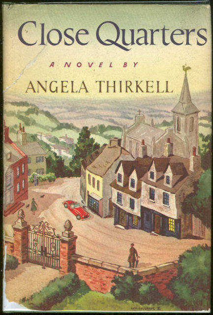 Close Quarters by Angela Thirkell 1st edition with DJ
