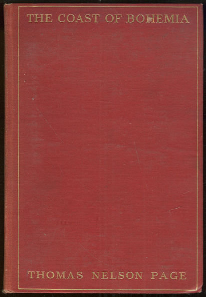 Coast of Bohemia by Thomas Nelson Page 1906 1st Edition