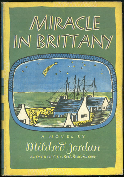 Miracle in Brittany Signed by Mildred Jordan 1950 1st