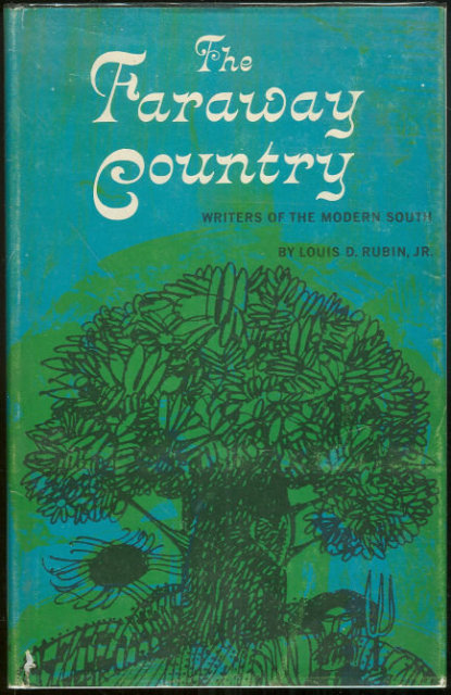 Faraway Country Writers of the Modern South 1st ed DJ