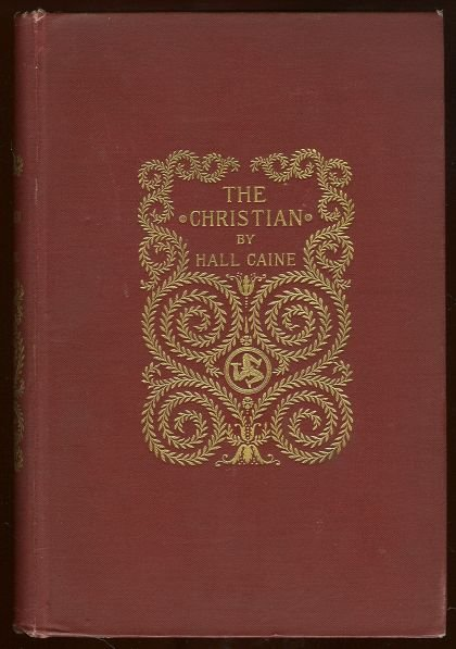 Christian A Story by Hall Caine 1897 First edition
