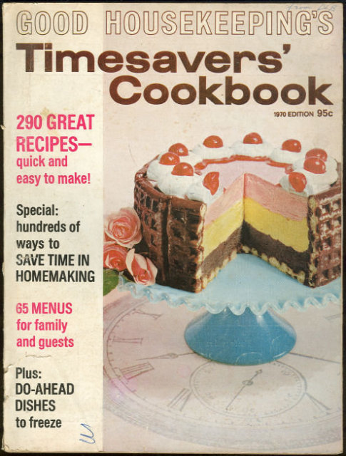 Good Housekeeping's Timesaver's Cookbook 1970 Edition