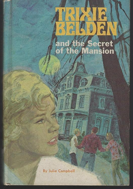 Trixie Belden and The Secret of Mansion by Julie Campbell 1965 #1 Girl's Series